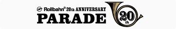 Rollbahn 20th Anniversary