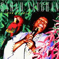 Sarah Vaughan / I Love Brazil!