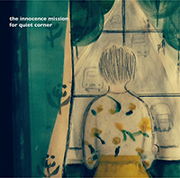 The Innocence Mission / For Quiet Corner