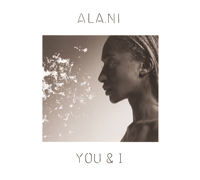 Ala.Ni / You & I