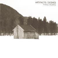 Tobias Wilden / Artifacts / Scenes - Piano Works
