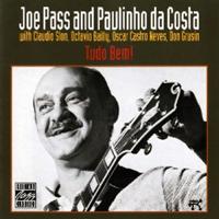Joe Pass & Paulinho Da Costa / Tudo Bem !