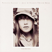 Valerie Carter / Just a Stone's Throw Away