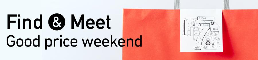 Find & Meet – Good Price Weekend